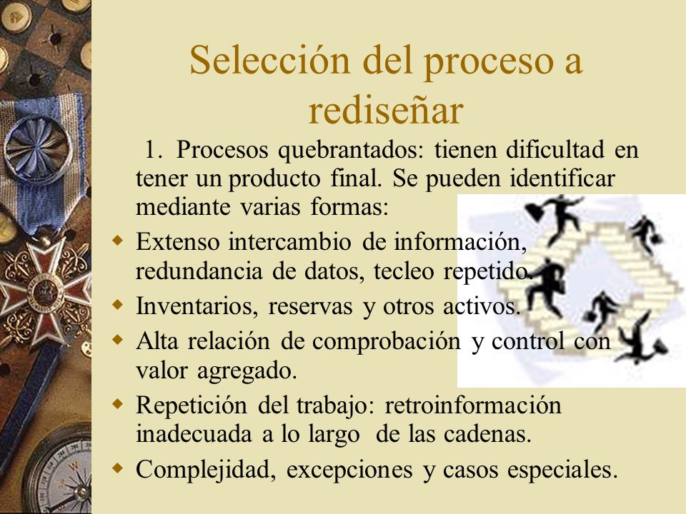 Selección del proceso a rediseñar 1.