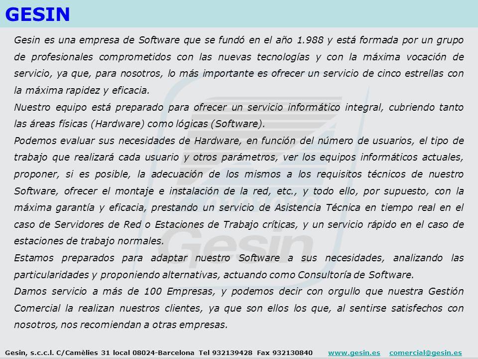 GESIN Gesin es una empresa de Software que se fundó en el año 1.988 y está formada por un grupo de profesionales comprometidos con las nuevas tecnologías y con la máxima vocación de servicio, ya que, para nosotros, lo más importante es ofrecer un servicio de cinco estrellas con la máxima rapidez y eficacia.