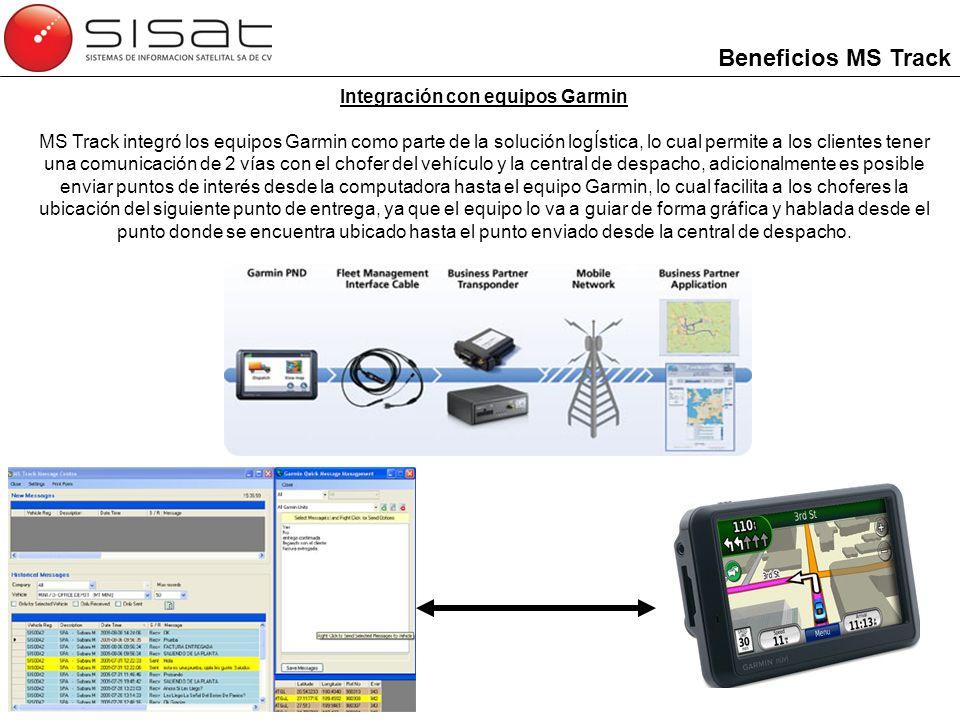 Integración con equipos Garmin MS Track integró los equipos Garmin como parte de la solución logÍstica, lo cual permite a los clientes tener una comun