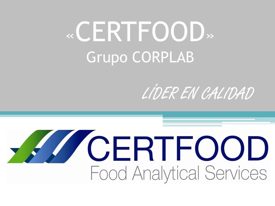 « CERTFOOD » Grupo CORPLAB LÍDER EN CALIDAD