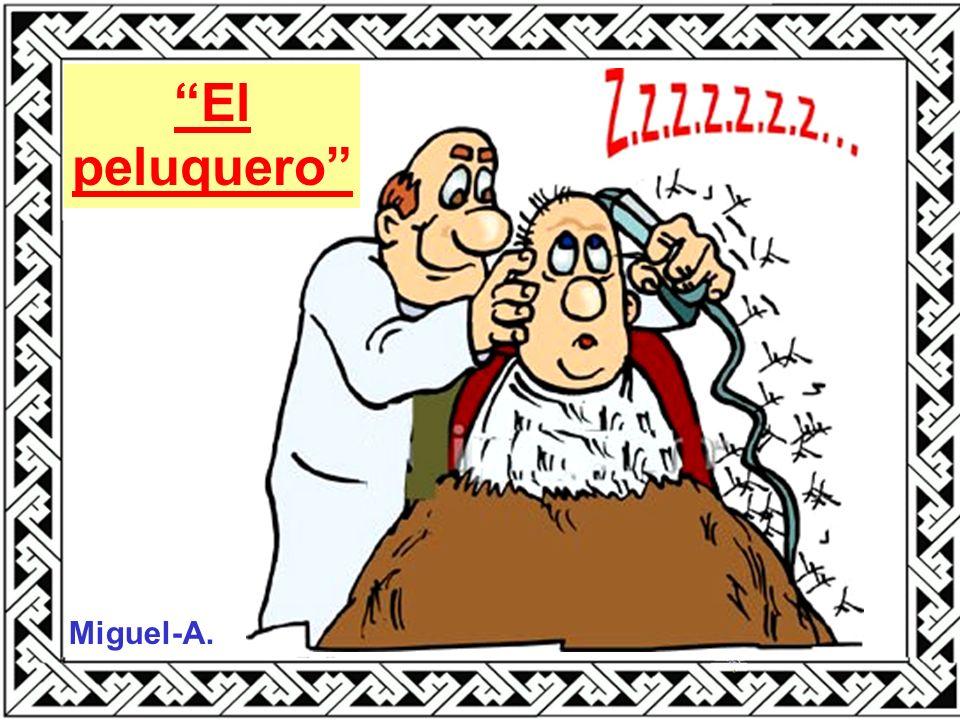 Miguel-A. El peluquero