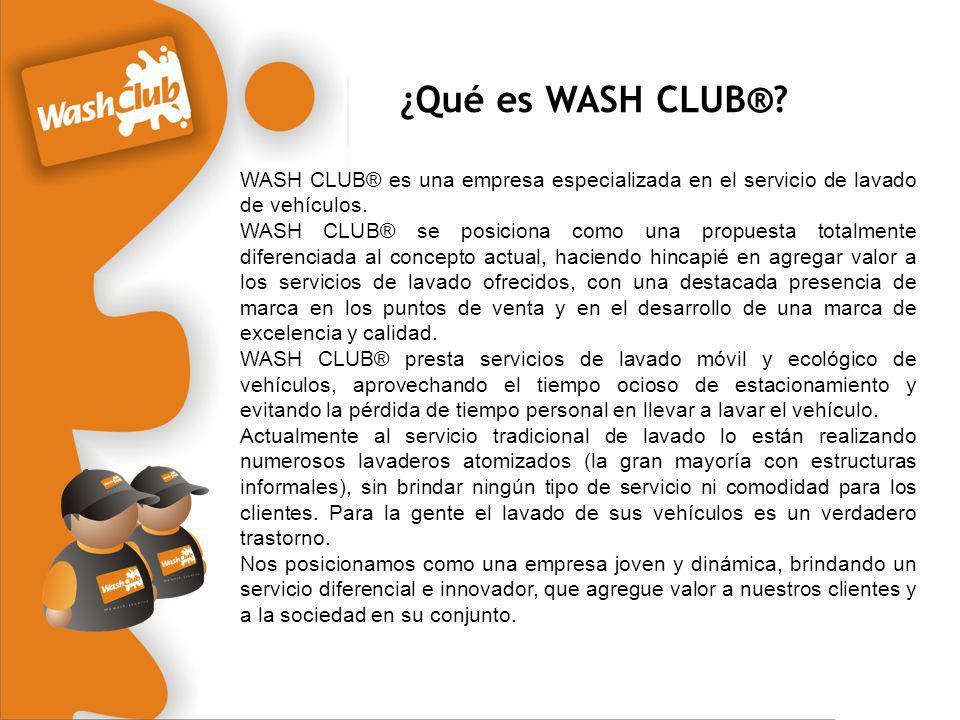 ¿Qué es WASH CLUB®? WASH CLUB® es una empresa especializada en el servicio de lavado de vehículos. WASH CLUB® se posiciona como una propuesta totalmen