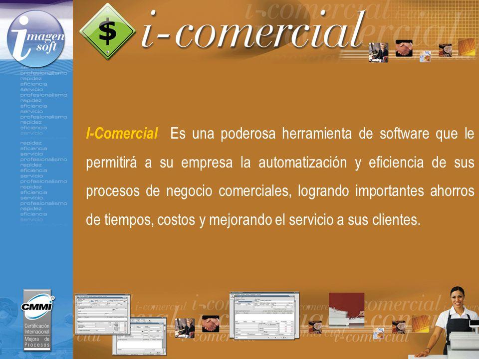 I-Comercial Es una poderosa herramienta de software que le permitirá a su empresa la automatización y eficiencia de sus procesos de negocio comerciale