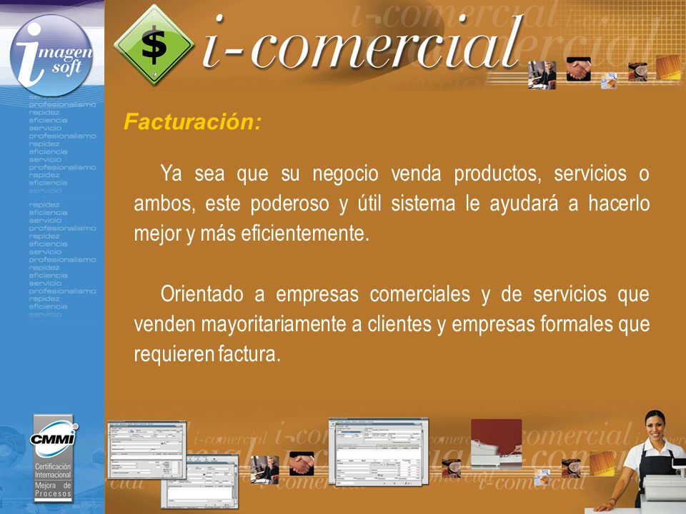 Facturación: Características Principales: Puede controlar múltiples sucursales y varias cajas por cada sucursal.
