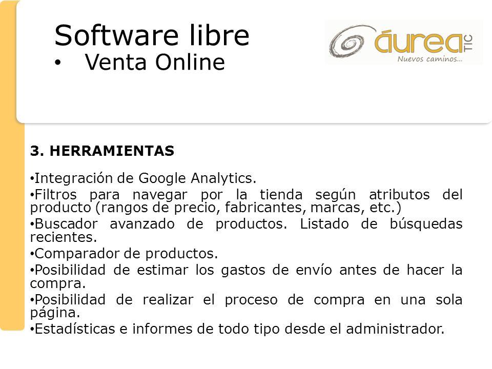 3. HERRAMIENTAS Integración de Google Analytics. Filtros para navegar por la tienda según atributos del producto (rangos de precio, fabricantes, marca