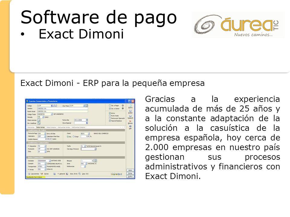 Exact Dimoni Exact Dimoni - ERP para la pequeña empresa Gracias a la experiencia acumulada de más de 25 años y a la constante adaptación de la solució