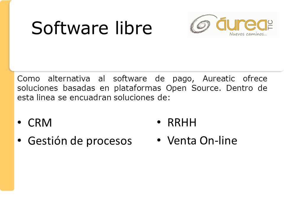 Como alternativa al software de pago, Aureatic ofrece soluciones basadas en plataformas Open Source. Dentro de esta linea se encuadran soluciones de: