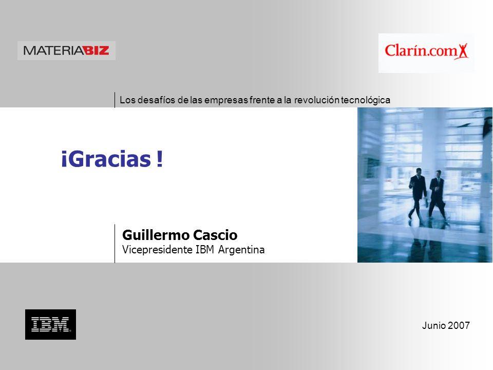 Los desafíos de las empresas frente a la revolución tecnológica Junio 2007 ¡Gracias .