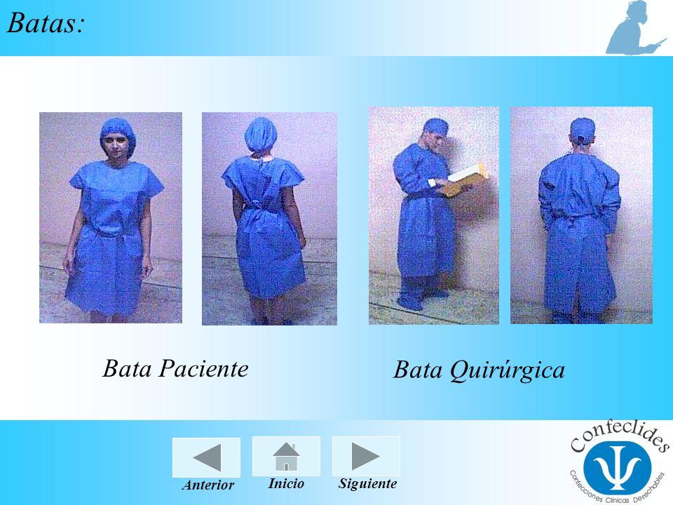InicioAnteriorSiguiente Batas: Bata Paciente Bata Quirúrgica InicioSiguienteAnterior