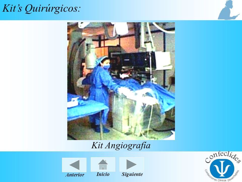 InicioAnteriorSiguiente Kits Quirúrgicos: Kit Angiografía Inicio Siguiente Anterior