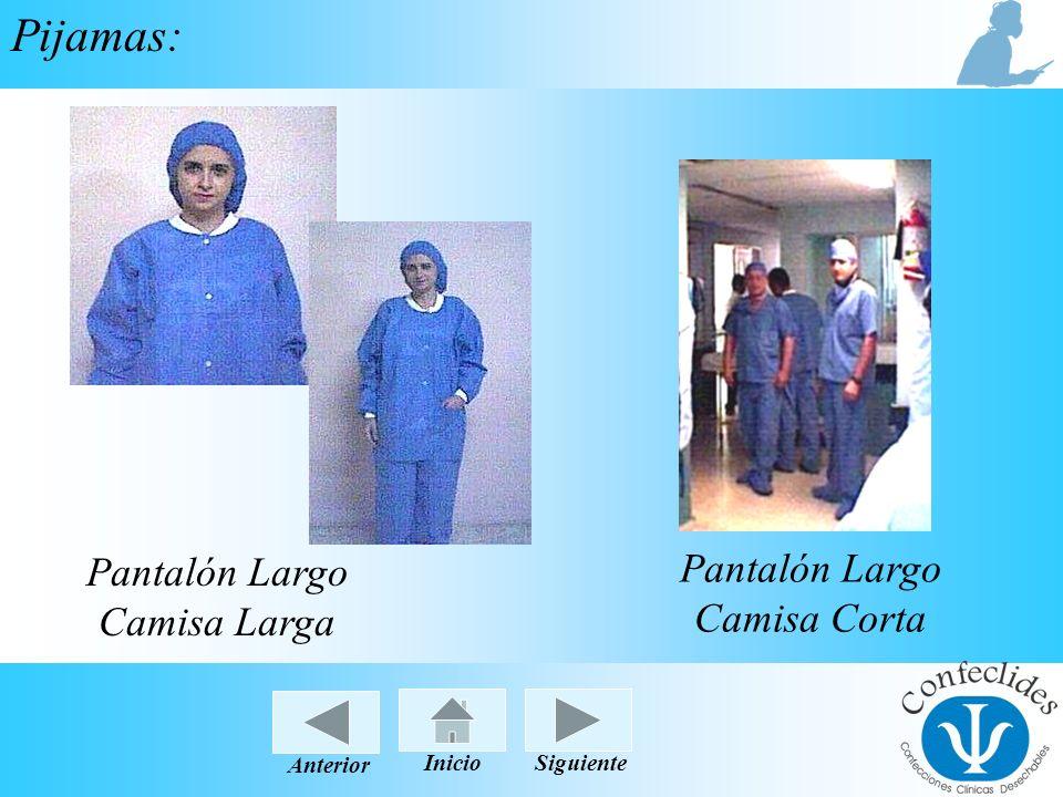 InicioAnteriorSiguiente Pijamas: Pantalón Largo Camisa Larga Pantalón Largo Camisa Corta InicioSiguienteAnterior