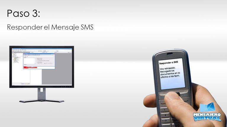 Paso 3: Responder el Mensaje SMS