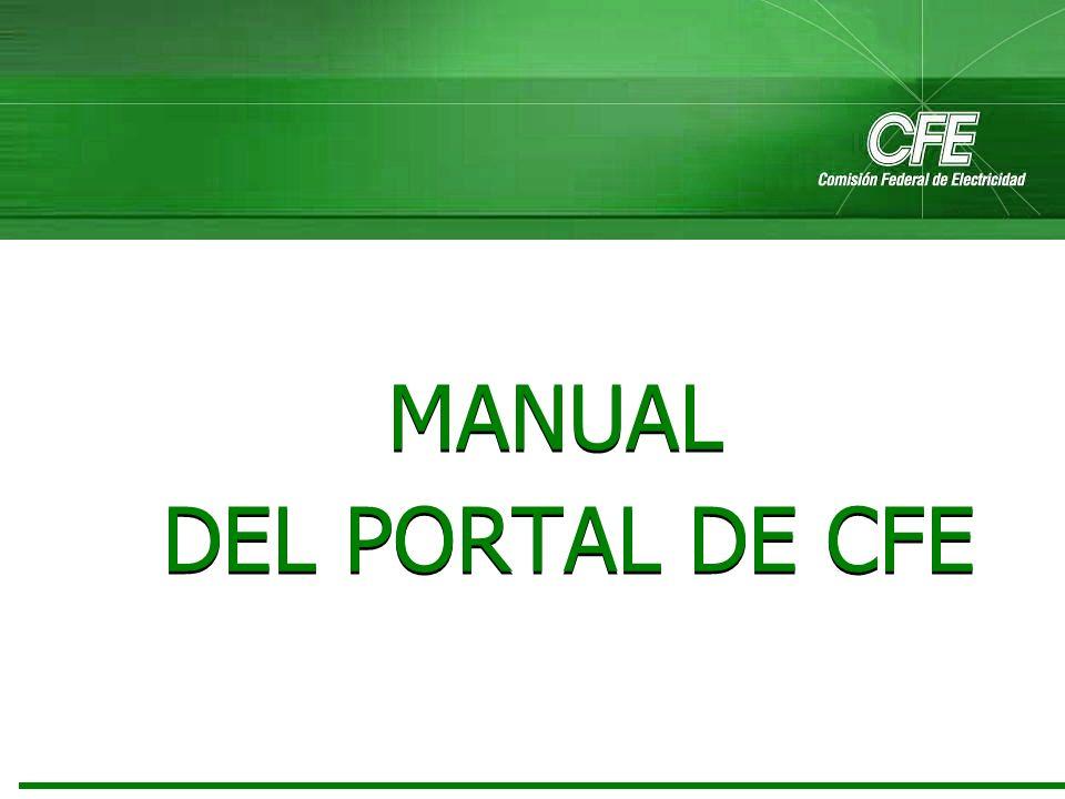 2 Objetivo Al finalizar el curso, el participante será capaz de identificar y utilizar el Portal de CFE con el fin de obtener los conocimientos necesarios para ayudar al cliente a localizar cada uno de los servicios y opciones que se muestran por medio del Portal de CFE.