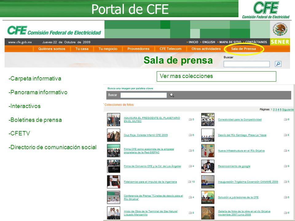 26 Portal de CFE -Carpeta informativa -Panorama informativo -Interactivos -Boletines de prensa -CFETV -Directorio de comunicación social Ver mas colecciones Sala de prensa