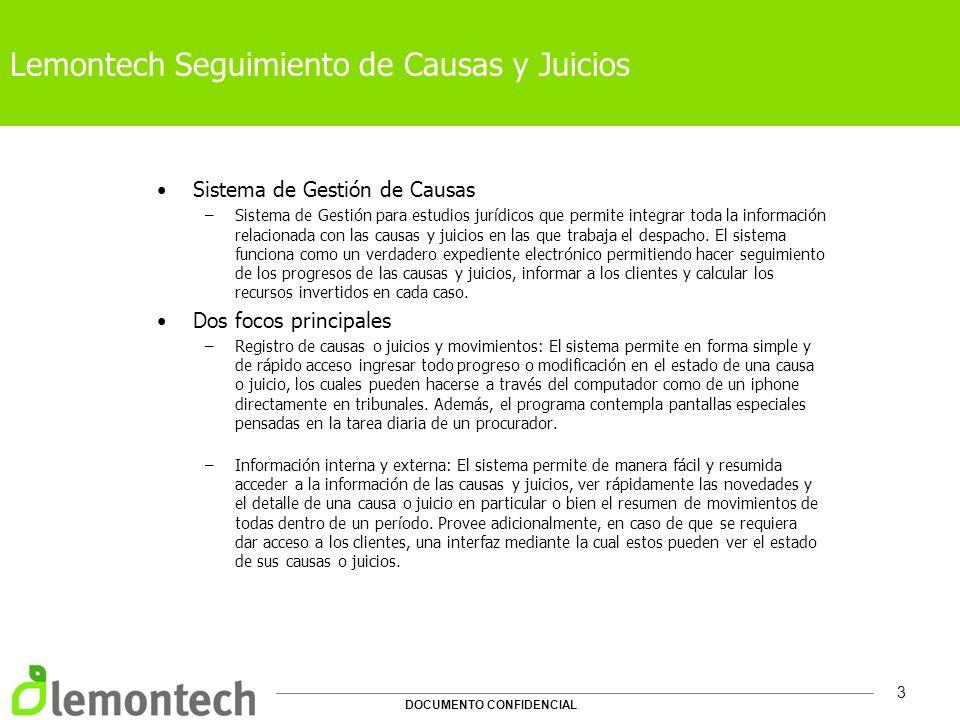 DOCUMENTO CONFIDENCIAL 3 Lemontech Seguimiento de Causas y Juicios Sistema de Gestión de Causas –Sistema de Gestión para estudios jurídicos que permit