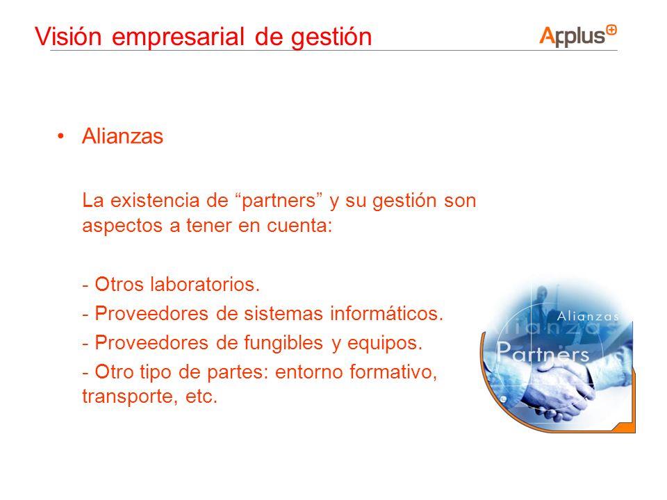 Alianzas La existencia de partners y su gestión son aspectos a tener en cuenta: - Otros laboratorios. - Proveedores de sistemas informáticos. - Provee