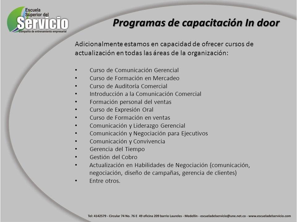 Adicionalmente estamos en capacidad de ofrecer cursos de actualización en todas las áreas de la organización: Curso de Comunicación Gerencial Curso de
