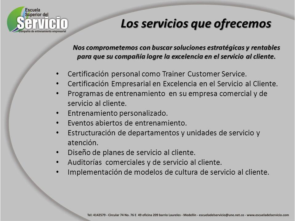 Nos comprometemos con buscar soluciones estratégicas y rentables para que su compañía logre la excelencia en el servicio al cliente. Certificación per