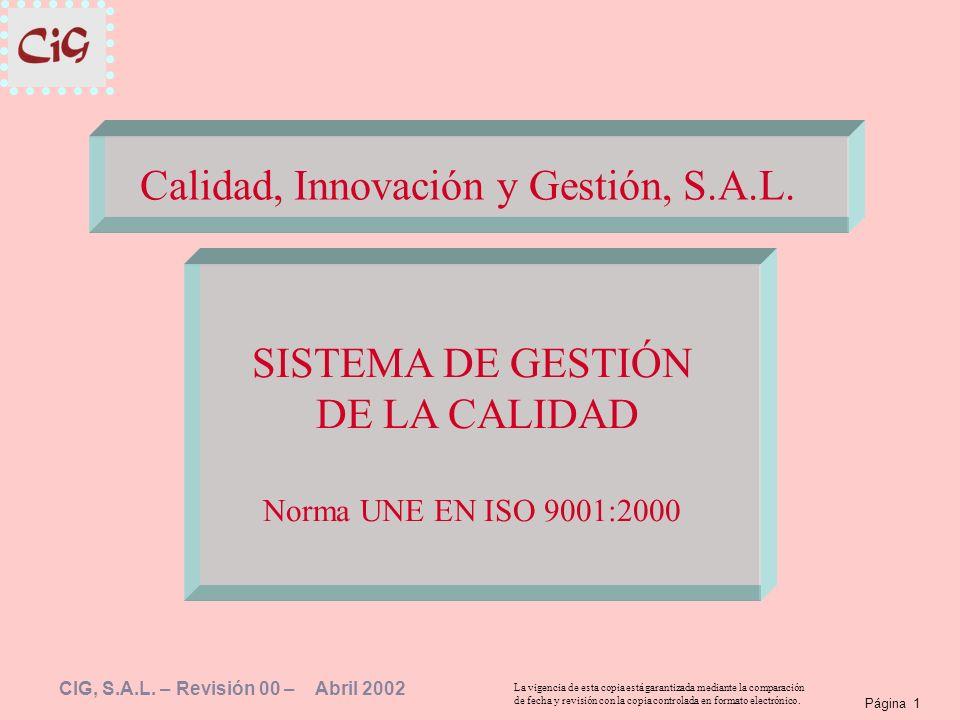 Página 1 La vigencia de esta copia está garantizada mediante la comparación de fecha y revisión con la copia controlada en formato electrónico. CIG, S