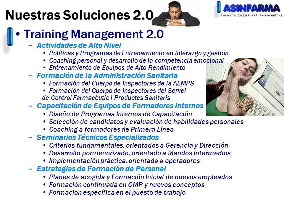 Training Management 2.0 –Actividades de Alto Nivel Políticas y Programas de Entrenamiento en liderazgo y gestión Coaching personal y desarrollo de la