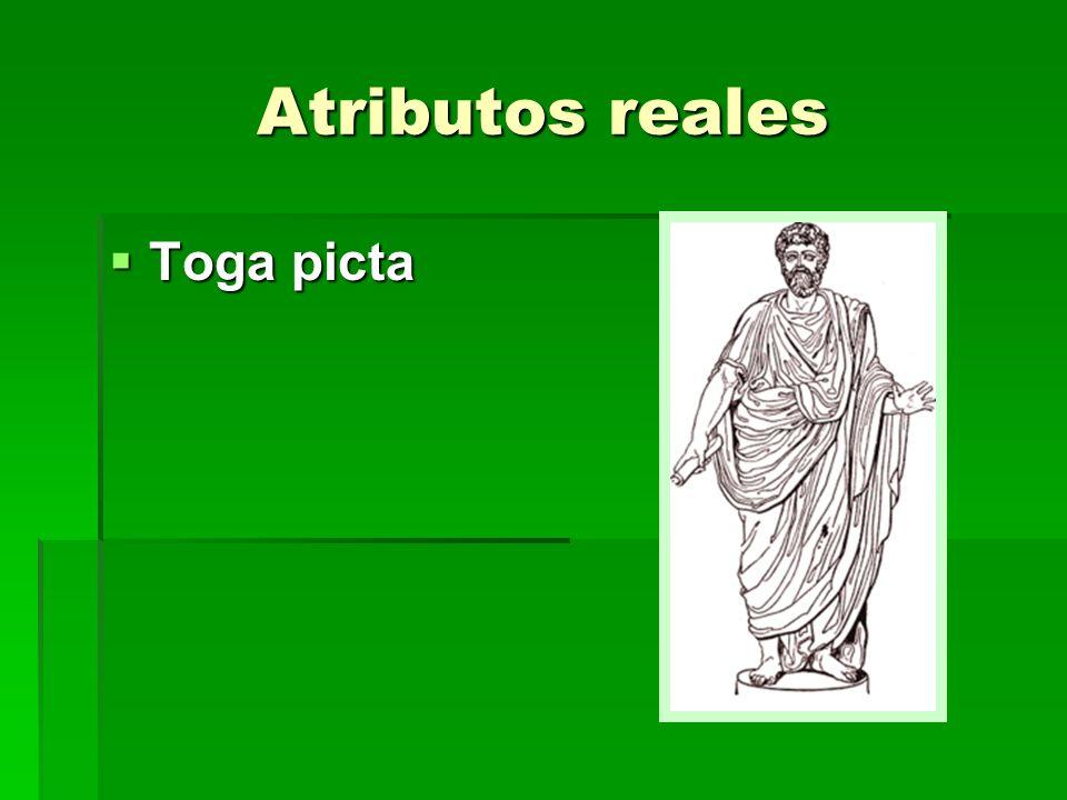 Atributos reales Toga picta Toga picta