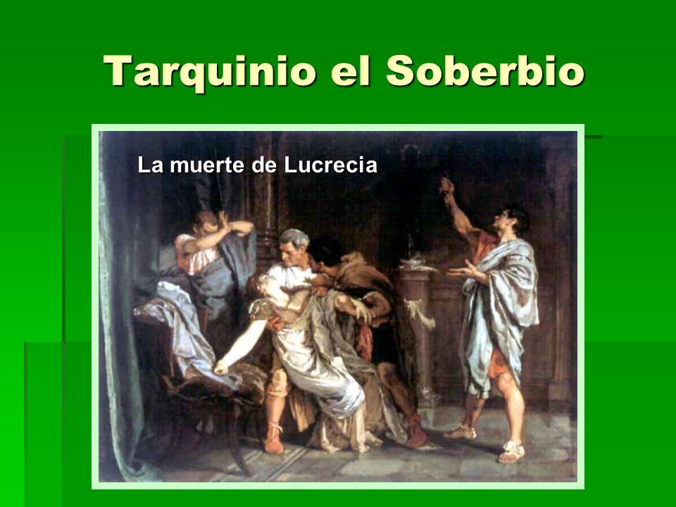 Tarquinio el Soberbio La muerte de Lucrecia