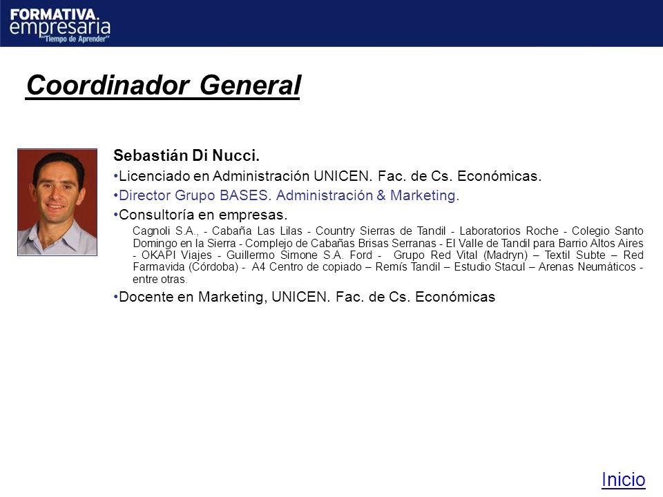 Sebastián Di Nucci. Licenciado en Administración UNICEN. Fac. de Cs. Económicas. Director Grupo BASES. Administración & Marketing. Consultoría en empr