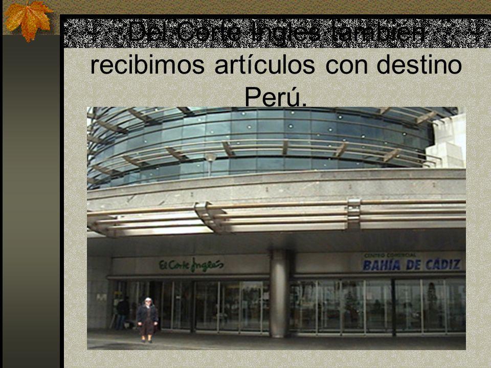Del Corte Inglés también recibimos artículos con destino Perú.