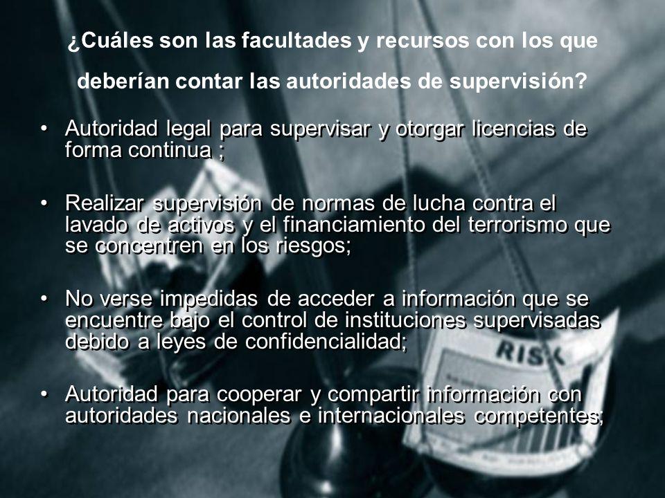 ¿Cuáles son las facultades y recursos con los que deberían contar las autoridades de supervisión.