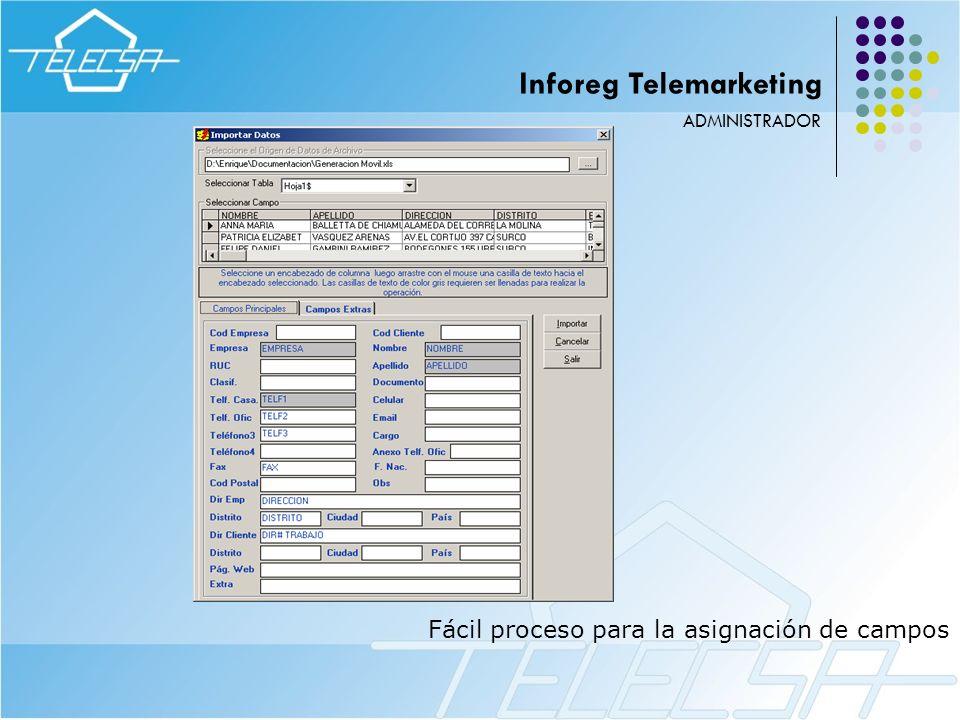 Fácil proceso para la asignación de campos ADMINISTRADOR Inforeg Telemarketing