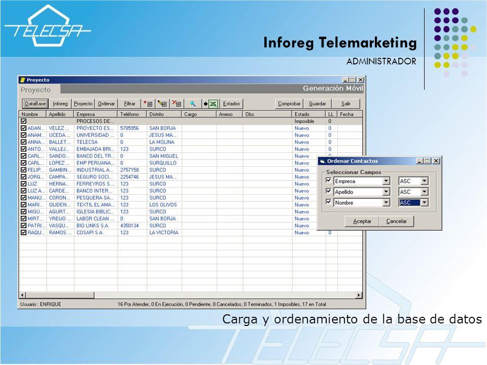 Carga y ordenamiento de la base de datos ADMINISTRADOR Inforeg Telemarketing