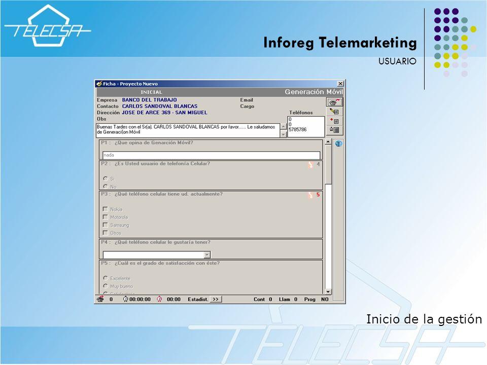 Inicio de la gestión USUARIO Inforeg Telemarketing