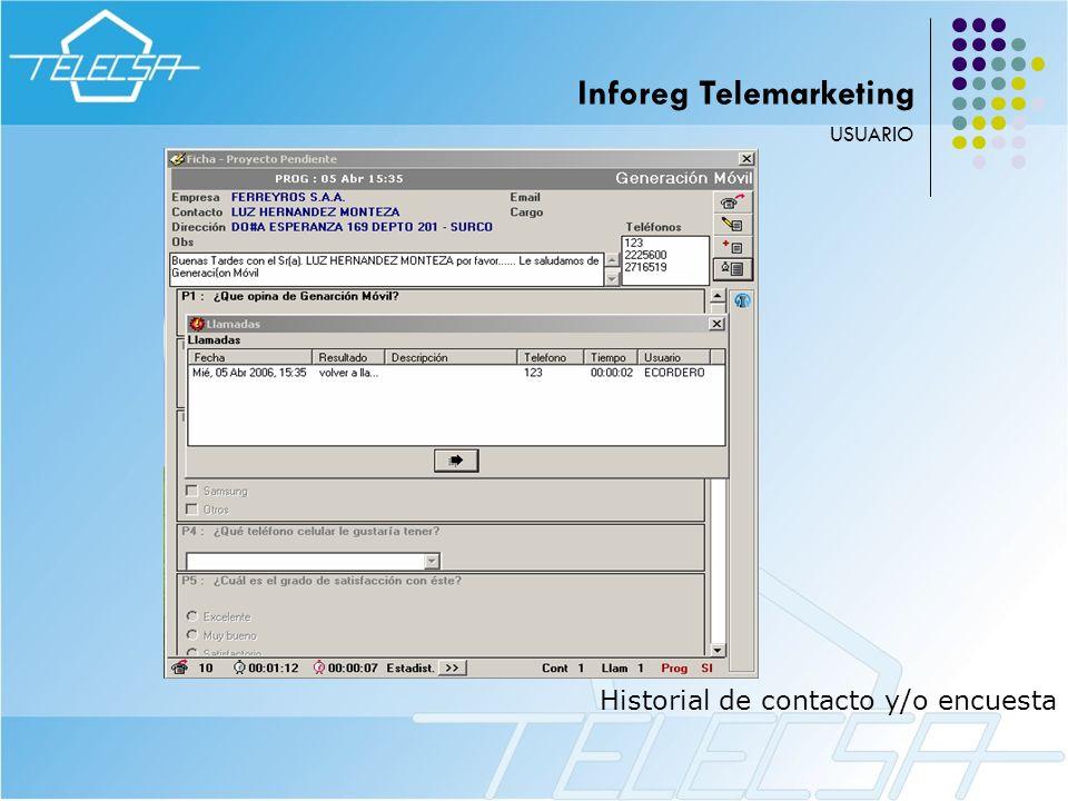 Historial de contacto y/o encuesta USUARIO Inforeg Telemarketing