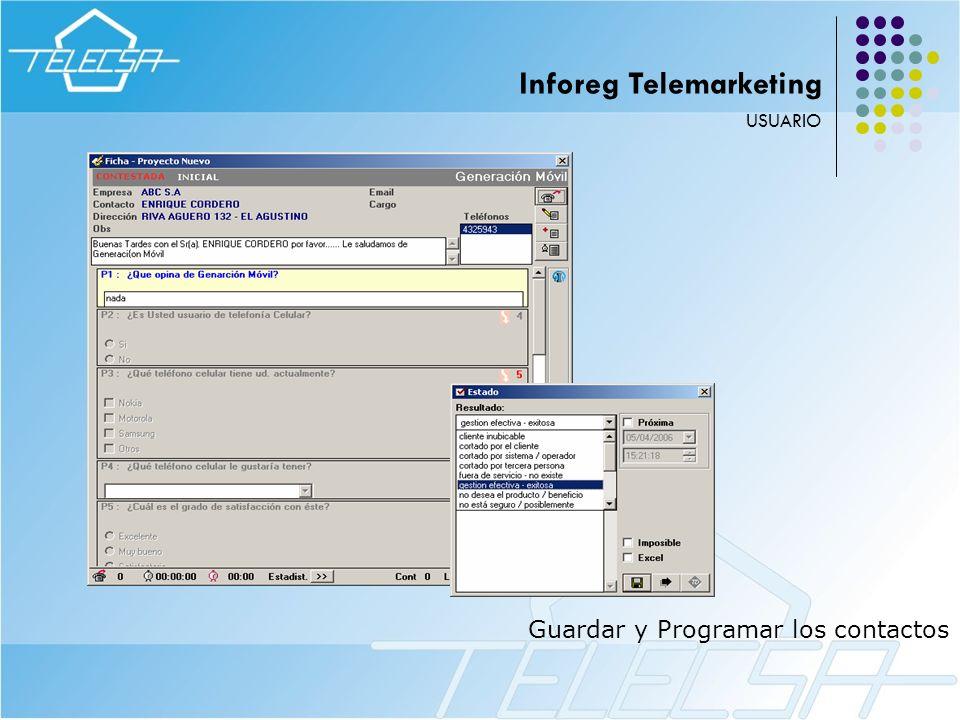 Guardar y Programar los contactos USUARIO Inforeg Telemarketing