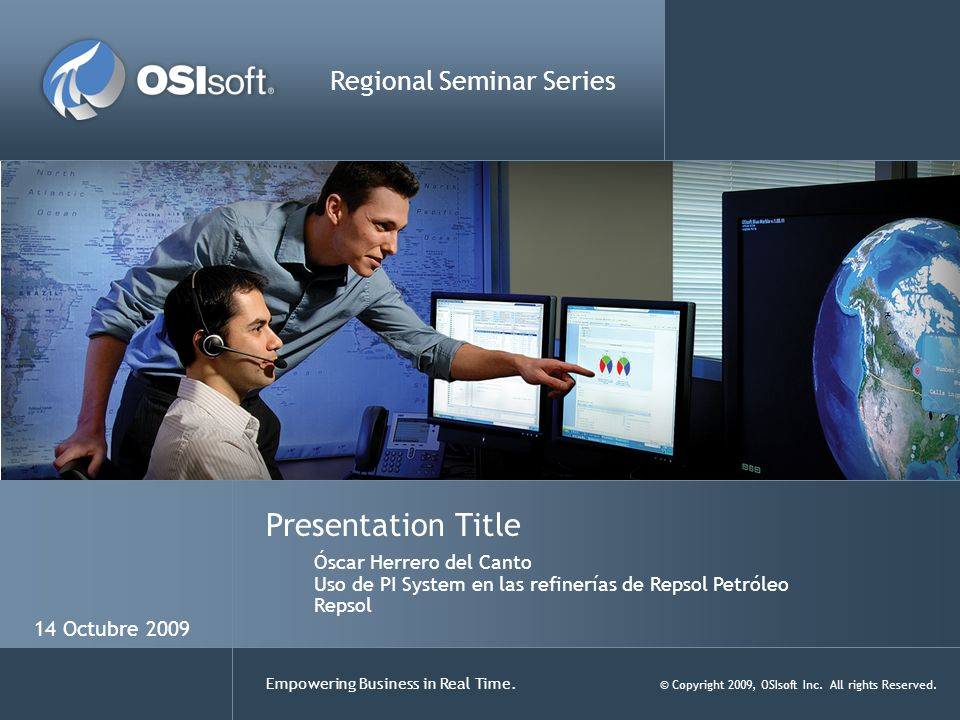 22 Empowering Business in Real Time.© Copyright 2009, OSIsoft Inc.