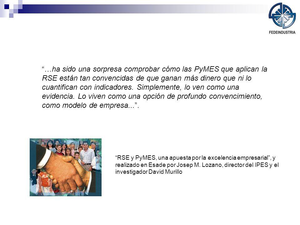 RSE y PyMES, una apuesta por la excelencia empresarial, y realizado en Esade por Josep M. Lozano, director del IPES y el investigador David Murillo …h