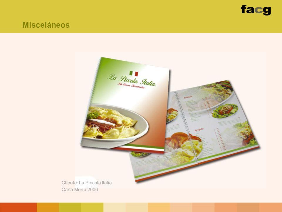 Cliente: La Piccola Italia Carta Menú 2006 Misceláneos