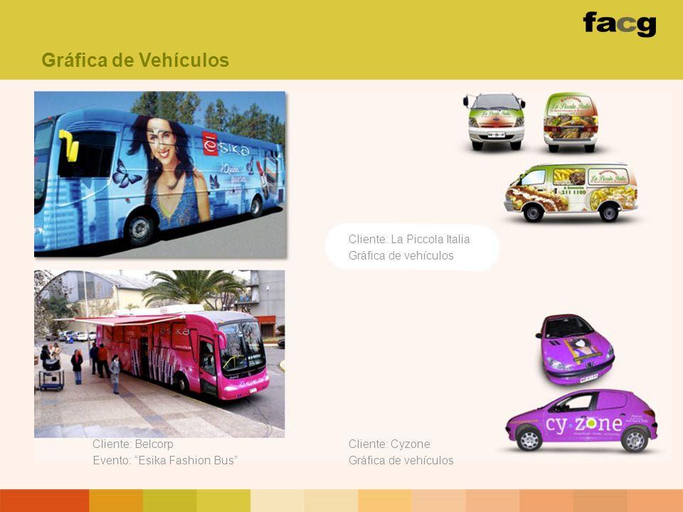 Cliente: Belcorp Evento: Esika Fashion Bus Gráfica de Vehículos Cliente: La Piccola Italia Gráfica de vehículos Cliente: Cyzone Gráfica de vehículos