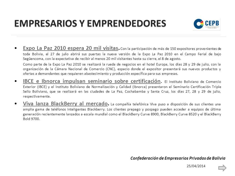 EMPRESARIOS Y EMPRENDEDORES Expo La Paz 2010 espera 20 mil visitas.