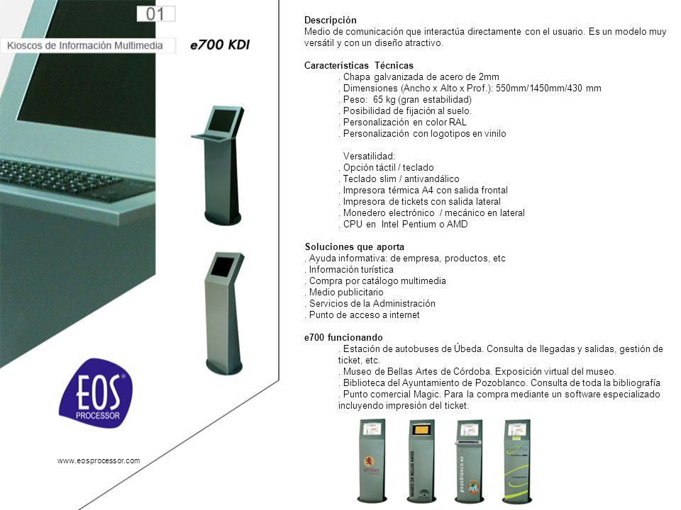 www.eosprocessor.com Descripción Medio de comunicación que interactúa directamente con el usuario.