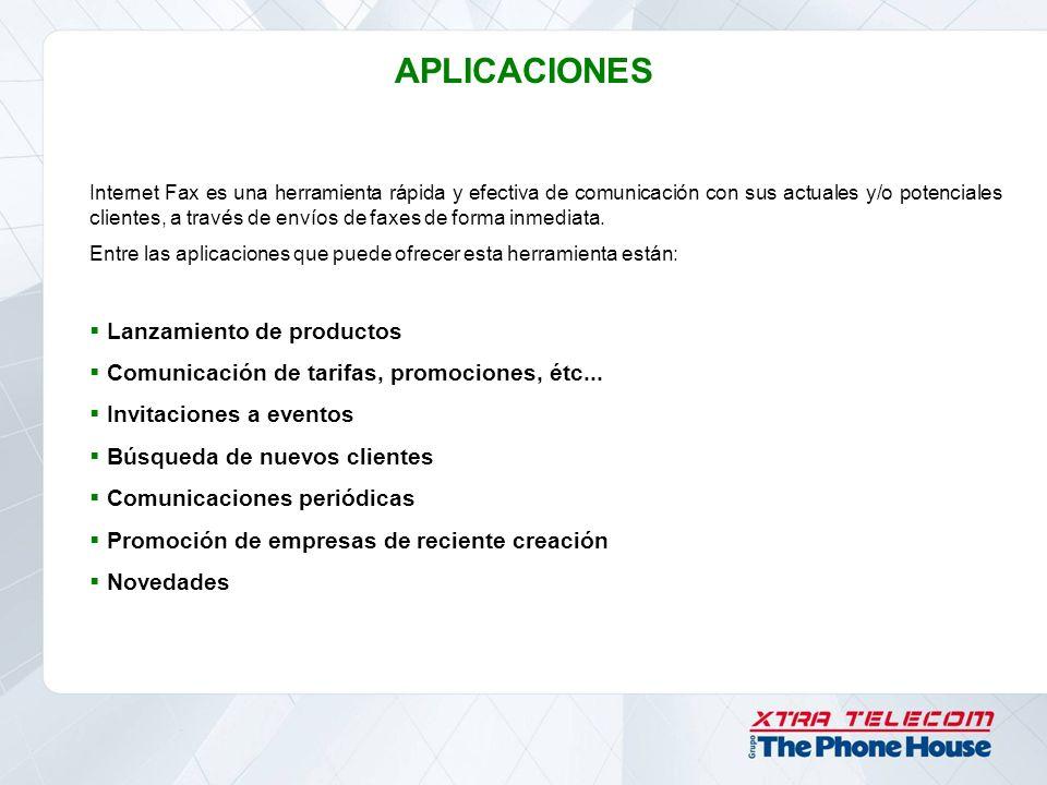 APLICACIONES Internet Fax es una herramienta rápida y efectiva de comunicación con sus actuales y/o potenciales clientes, a través de envíos de faxes