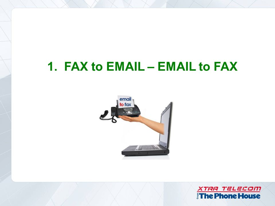 ¿QUÉ ES FAX to EMAIL - EMAIL to FAX.