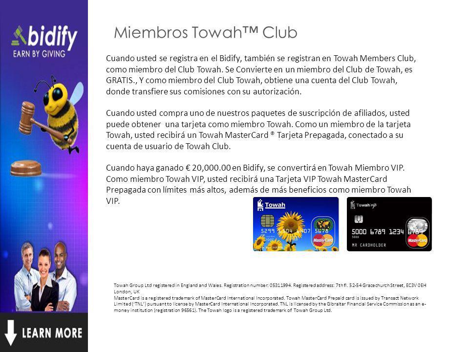 Miembros Towah Club Cuando usted se registra en el Bidify, también se registran en Towah Members Club, como miembro del Club Towah.