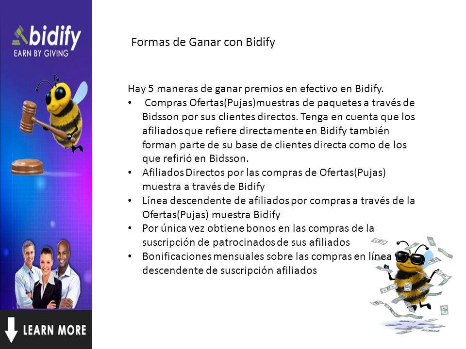 Formas de Ganar con Bidify Hay 5 maneras de ganar premios en efectivo en Bidify.