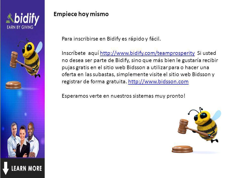 Empiece hoy mismo Para inscribirse en Bidify es rápido y fácil.