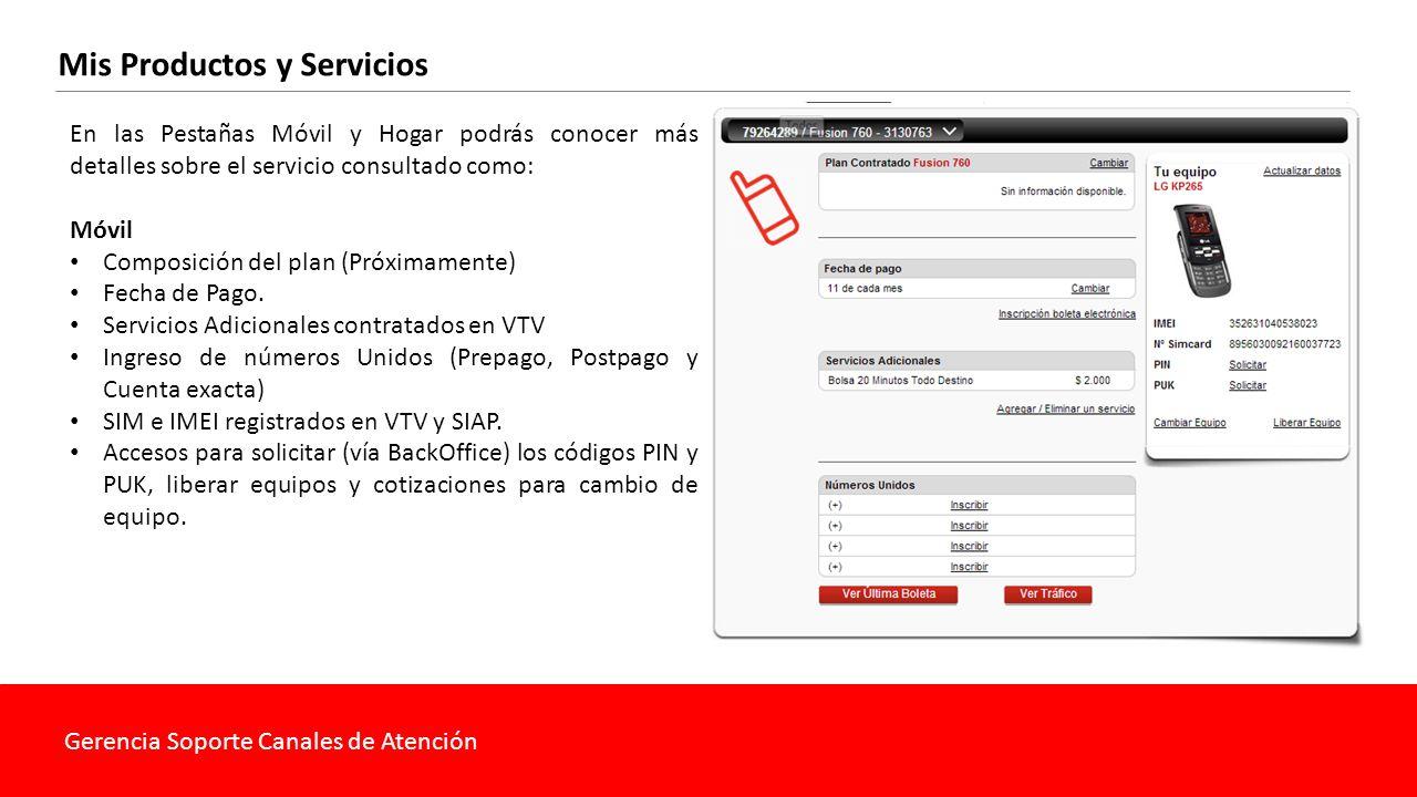 Gerencia Soporte Canales de Atención Mis Productos y Servicios DTH/HFC Composición del plan Servicios Adicionales contratados en SUR o ESAC Contratar nuevos servicios (Upgrade) a través de BackOffice.