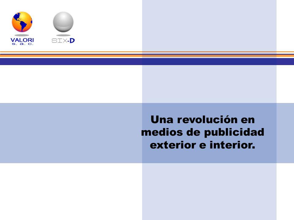 Una revolución en medios de publicidad exterior e interior.