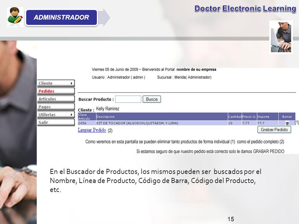 15 En el Buscador de Productos, los mismos pueden ser buscados por el Nombre, Línea de Producto, Código de Barra, Código del Producto, etc.