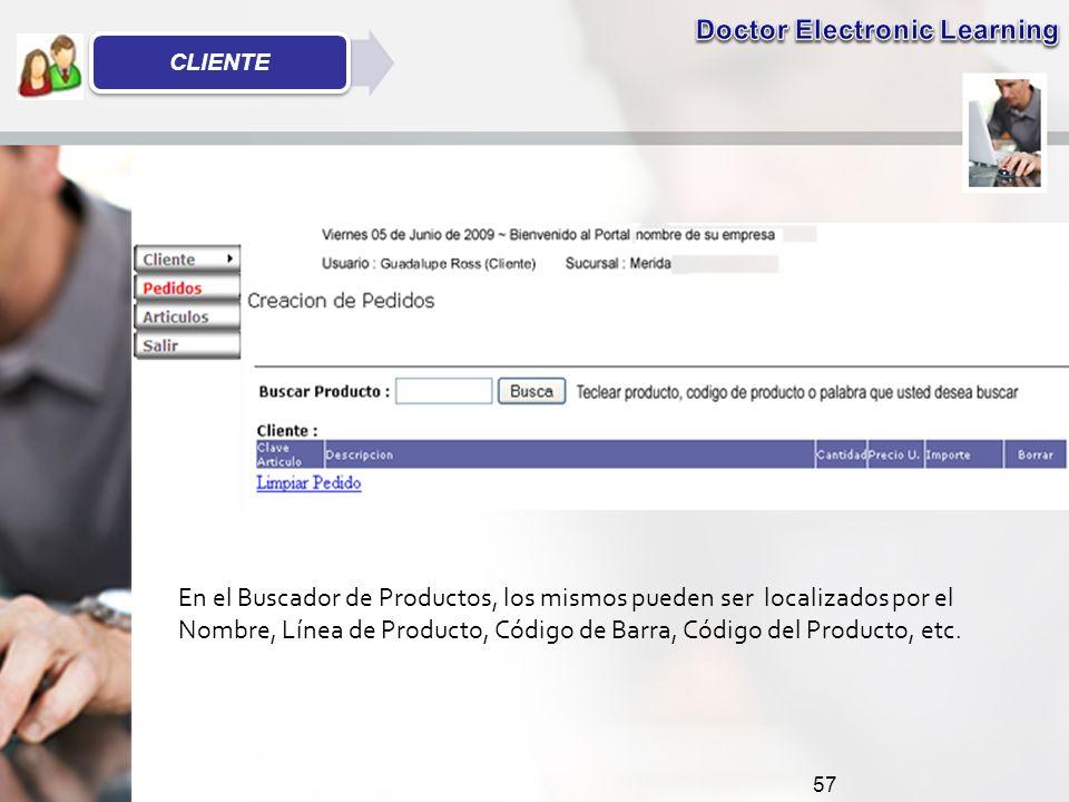 57 En el Buscador de Productos, los mismos pueden ser localizados por el Nombre, Línea de Producto, Código de Barra, Código del Producto, etc.