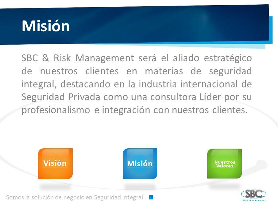Misión SBC & Risk Management será el aliado estratégico de nuestros clientes en materias de seguridad integral, destacando en la industria internacional de Seguridad Privada como una consultora Líder por su profesionalismo e integración con nuestros clientes.